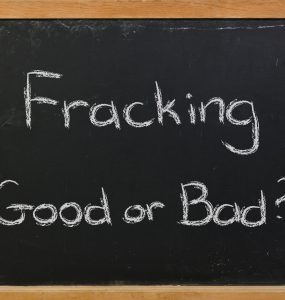 Fracking - Good or Bad?